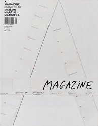 <B>A Magazine</B> <BR> Curated By Maison  Martin Margiela 2004 Limited Edition Reprint