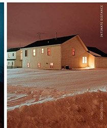 <B>Intimate Distance: Twenty-Five Years of Photographs, A Chronological Album</B> <BR>Todd Hido