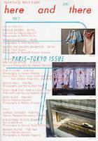 here and there vol.7: Paris-Tokyo Issue