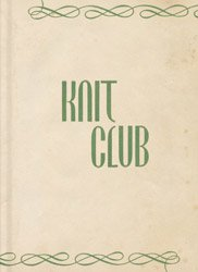 <B>Knit Club</B><BR>Carolyn Drake