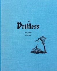 <B>Driftless</B><BR>Jason Vaughn and Brad Zellar