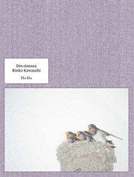 <B>Des Oiseaux (Signed)</B> <BR>川内倫子 | Rinko Kawauchi