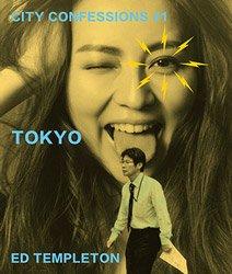 <B>City Confessions #1 TOKYO</B> <BR>Ed Templeton