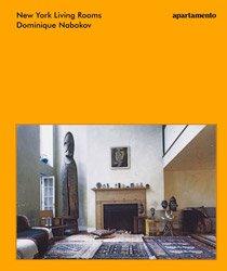 <B>New York Living Rooms</B> <BR>Dominique Nabokov