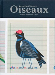 <B>Oiseaux - Real And Imaginary Chromatic Inventory</B> <br>Jochen Gerner