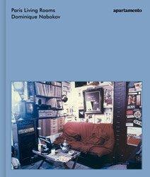 <B>Paris Living Rooms</B> <BR>Dominique Nabokov