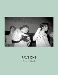 <B>RAVE ONE</B> <BR>Peter J Walsh