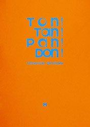 <B>Ton! Tan! Pan! Don! (Signed) (予約)</B> <BR>奥山由之 | Yoshiyuki Okuyama