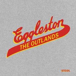<B>The Outlands</B> <BR>William Eggleston