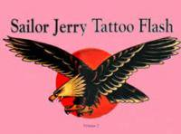 Sailor Jerry: Tattoo Flash Volume 2