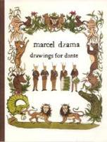Marcel Dzama : Drawings for Dante