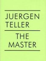 Juergen Teller: The Master II (v. 2)