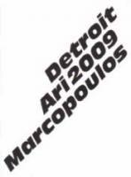 Ari Marcopoulos: Detroit 2009