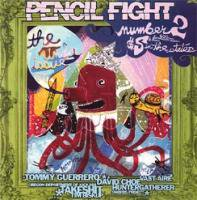 PENCIL FIGHT #2 the under issue