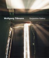 Wolfgang Tillmans: Serpentine Gallery