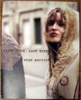 Skye Parrott: First Love, Last Rites