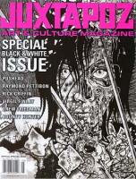 JUXTAPOZ BLACK&WHITE ISSUE