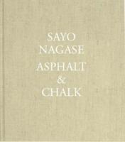 Sayo Nagase(永瀬沙世): Asphalt & Chalk