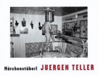Juergen Teller: Marchenstuberl