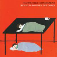 Michael Dumontier, Neil Farber: Constructive Abandonment