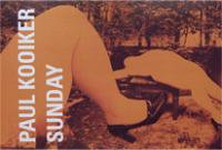 Paul Kooiker: Sunday