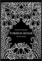 JH Engström and Margot Wallard: Foreign Affair