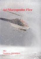 Ari Marcopoulos: Flow (Cover2)