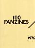 <B>100 Fanzines<BR>10 Years of British Punk <BR>1976-1985</B>