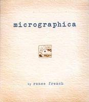 Micrographica: Renee French