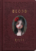 Mark Ryden: BLOOD Exhibition Book - 2nd Edition