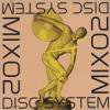 DISC SYSTEM / MIX 02