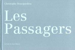 Christophe Bourguedieu: Les Passagers