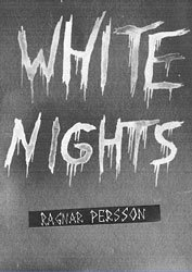 Ragnar Persson: WHITE NIGHTS (Zine Pack)