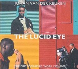Johan Van Der Keuken: The Lucid Eye