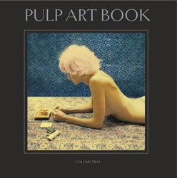 Joni Harbeck and Neil Krug: Pulp Art Book Volume two
