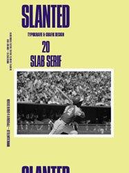 Slanted #20: Slab Serif