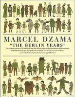 Marcel Dzama: THE BERLIN YEARS
