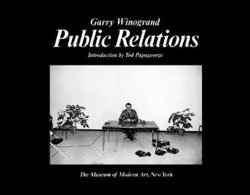 <B>Public Relations</B><BR>Garry Winogrand