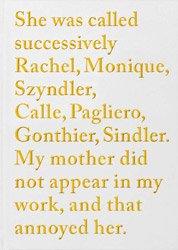<B>Rachel, Monique...</B> <BR>Sophie Calle