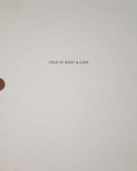 Ben Cope: Child of Night and Sleep
