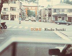 鈴木理策: Torii | Risaku Suzuki: Torii (SIGNED)