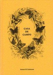 Antonio M. Xoubanova: Casa de Campo