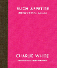 Charlie White & Stephanie Ford: Such Appetite