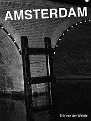 Erik van der Weijde: Amsterdam