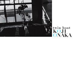 <B>Twin Boat (signed)</B> <BR>Koji Onaka | 尾仲浩二:
