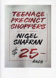 Nigel Shafran: Teenage Precinct Shoppers