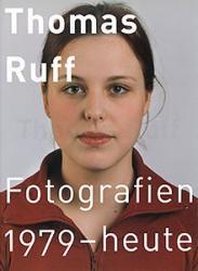 Thomas Ruff: Fotografien 1979 - heute