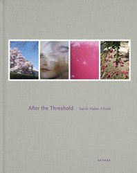 <B>After the Threshold</B> <BR>Sandi Haber Fifield