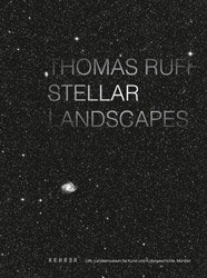 Thomas Ruff: Stellar Landscapes