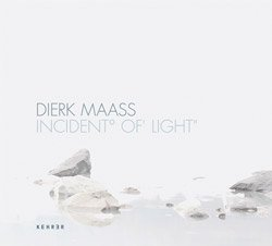 Dierk Maass: Incident° of' Light''